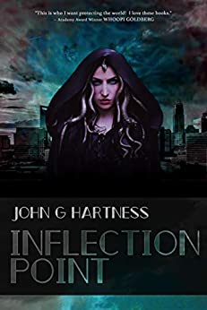 Inflection Point: A Quincy Harker, Demon Hunter Novel (Quincy Harker Demon Hunter Book 6) by [John G. Hartness]