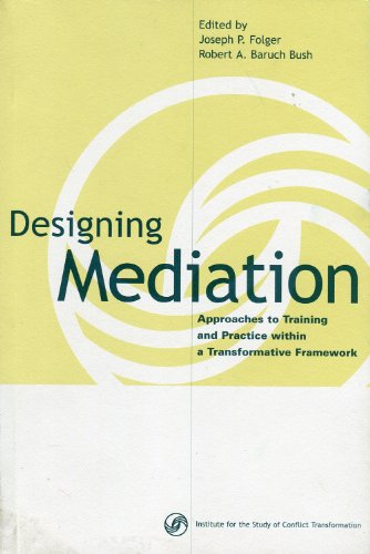 Designing Mediation Approaches to Training and Practice within a Transformative Framework