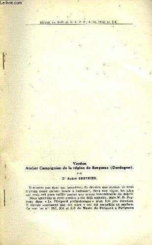 VERDON ATELIER CAMPIGNIEN DE LA REGION DE BERGERAC DORDOGNE - EXTRAIT DU BULLETIN DE LA S.P.F XLIX 1952 N° 3-4.