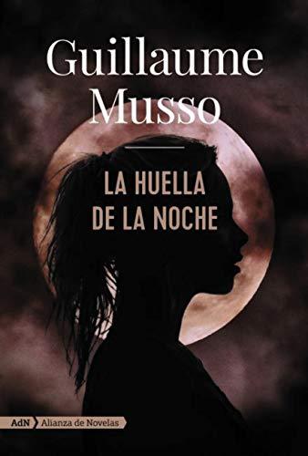 La huella de la noche (AdN) (AdN Alianza de Novelas) eBook: Musso ...