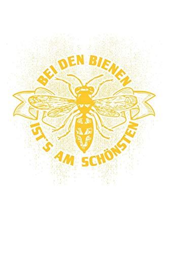 Bei den Bienen: Notizbuch für Imker Imker-in Imkern Honig Bienen-Stock