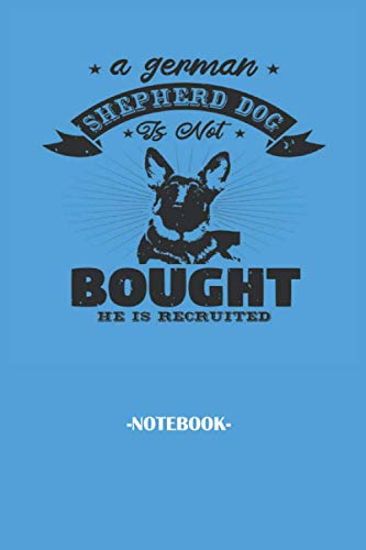 a german shepherd dog is not, Soft Cover, (6 x 9) Notebook journal: Note pad 110 pages Inspirational, Funny Quote on Elegant Cover associate ... representatives colleagues and supervisors