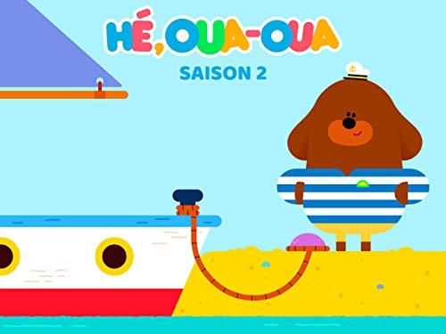 Hé, Oua-Oua - saison 2