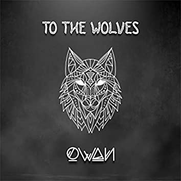 To the Wolves