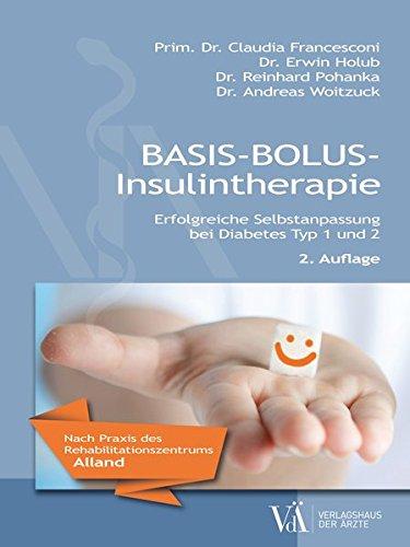 Basis-Bolus-Insulintherapie: Erfolgreiche Selbstanpassung bei Diabetes Typ 1 und 2