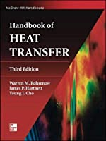Handbook of Heat Transfer (McGraw-Hill Handbooks)