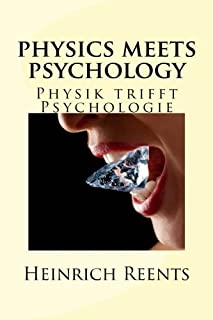 physics meets psychology: Physik trifft Psychologie