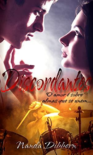 Discordantes: O amor é sobre almas que se unem...