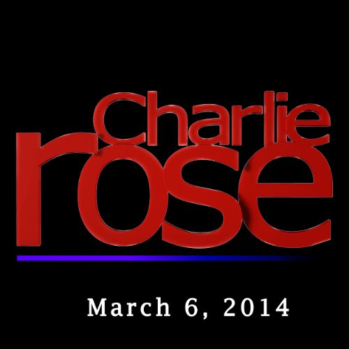 Charlie Rose: Tom Donilon and Wes Anderson, March 6, 2014 audiobook cover art