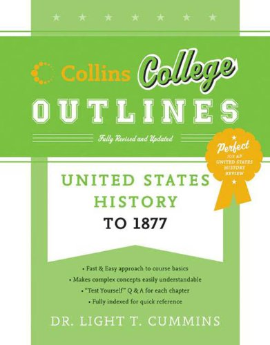 United States History to 1877 (Collins College Outlines) (English Edition)