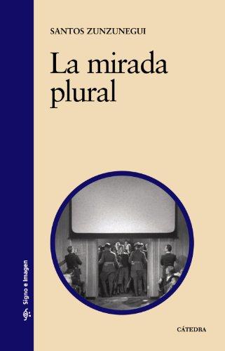 La mirada plural (Signo e imagen)
