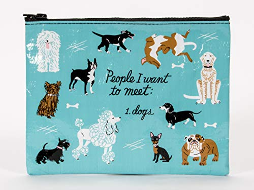 "Blue Q Zipper Pouch, People I Want to Meet: Dogs. Great for organizing larger bags. Features a chunky sturdy zipper, easy-to-wipe-clean, made from 95% recycled material, 7.25""h x 9.5""w"