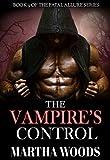 The Vampire's Control (Fatal Allure Book 9)