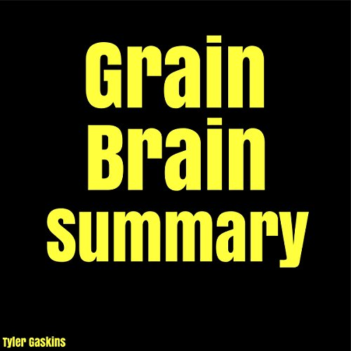 Grain Brain Summary audiobook cover art