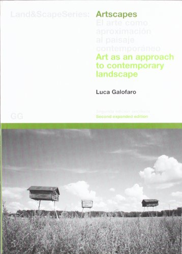 Artscapes: El arte como aproximación al paisaje contemporáneo: Art as an Approach to Contemporary Landscape