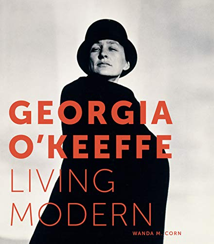 Image of Georgia O'Keeffe: Living Modern