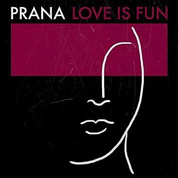 Love Is Fun