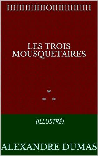 LES TROIS MOUSQUETAIRES (illustré)