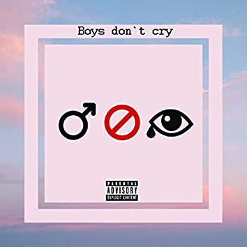Boys Don't Cry (feat. Lijou & AhnMinute)