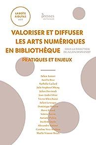 Valoriser et diffuser les arts numériques en bibliothèque par Julien Devriendt