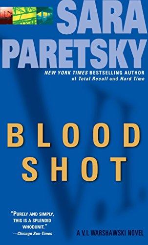 Blood Shot: A V. I. Warshawski Novelの詳細を見る