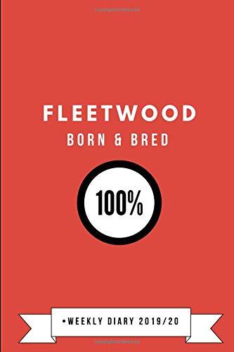 Fleetwood Born & Bred 100% • Weekly Diary 2019/20