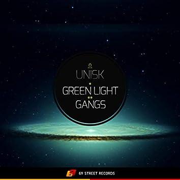 Green Light / Gangs