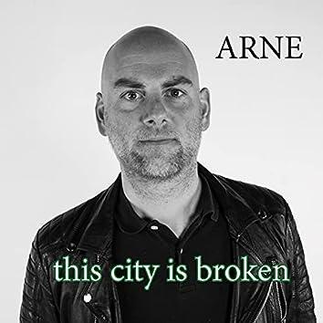 This City Is Broken