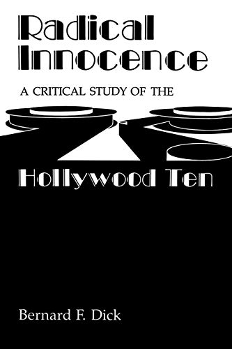 Radical Innocence: A Critical Study of the Hollywood Ten (English Edition)