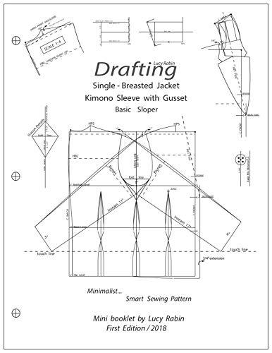 Drafting Single- Breasted Jacket  Kimono Sleeve With Gusset Basic Sloper: Minimalist... Smart Sewing pattern (English Edition)