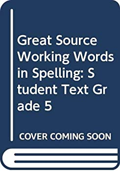 Hardcover Great Source Working Words in Spelling: Student Workbook   (Level E) 1998 Book