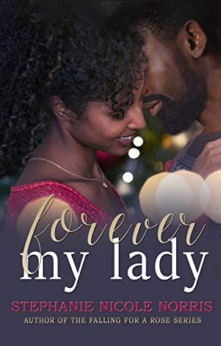 Forever My Lady (Lunch Break Series Book 5) by [Stephanie Nicole Norris]