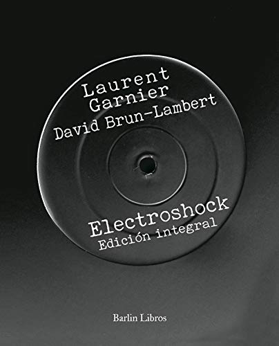Electroshock: Edición integral (Barlin Recóndita)