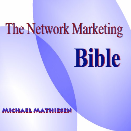 The Network Marketing Bible audiobook cover art