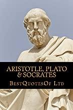 Best Quotes Of: Aristotle, Plato, Socrates (BESTQUOTESOF.COM - COLLECTION) (Volume 2)