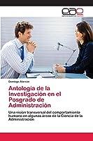 Antología de la Investigación en el Posgrado de Administración