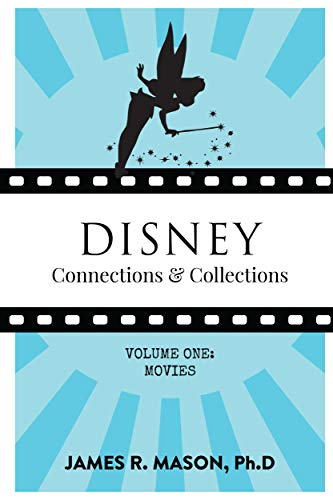 Disney Connections & Collections: Volume One: Movies (English Edition)