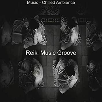 Music - Chilled Ambience