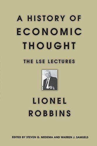 A History of Economic Thought by Lionel Robbins Steven G. Medema Warren J. Samuels William J. Baumol(2000-11-15)