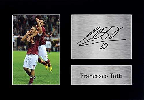 HWC Trading Francesco Totti A4 Senza Cornice Firmato Regalo Visualizzazione delle Foto Print Immagine Autografo Stampato per Roma Tifosi di Calcio