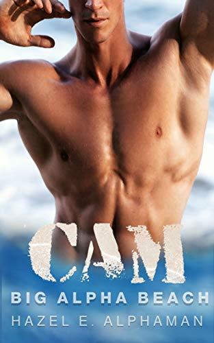 CAM: An OTT Big Alpha BBW OMYW Romance (Big Alpha Beach Book 2) (English Edition)
