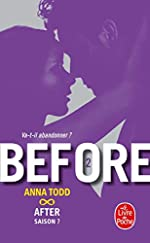 Before (After, Tome 7) d'Anna Todd