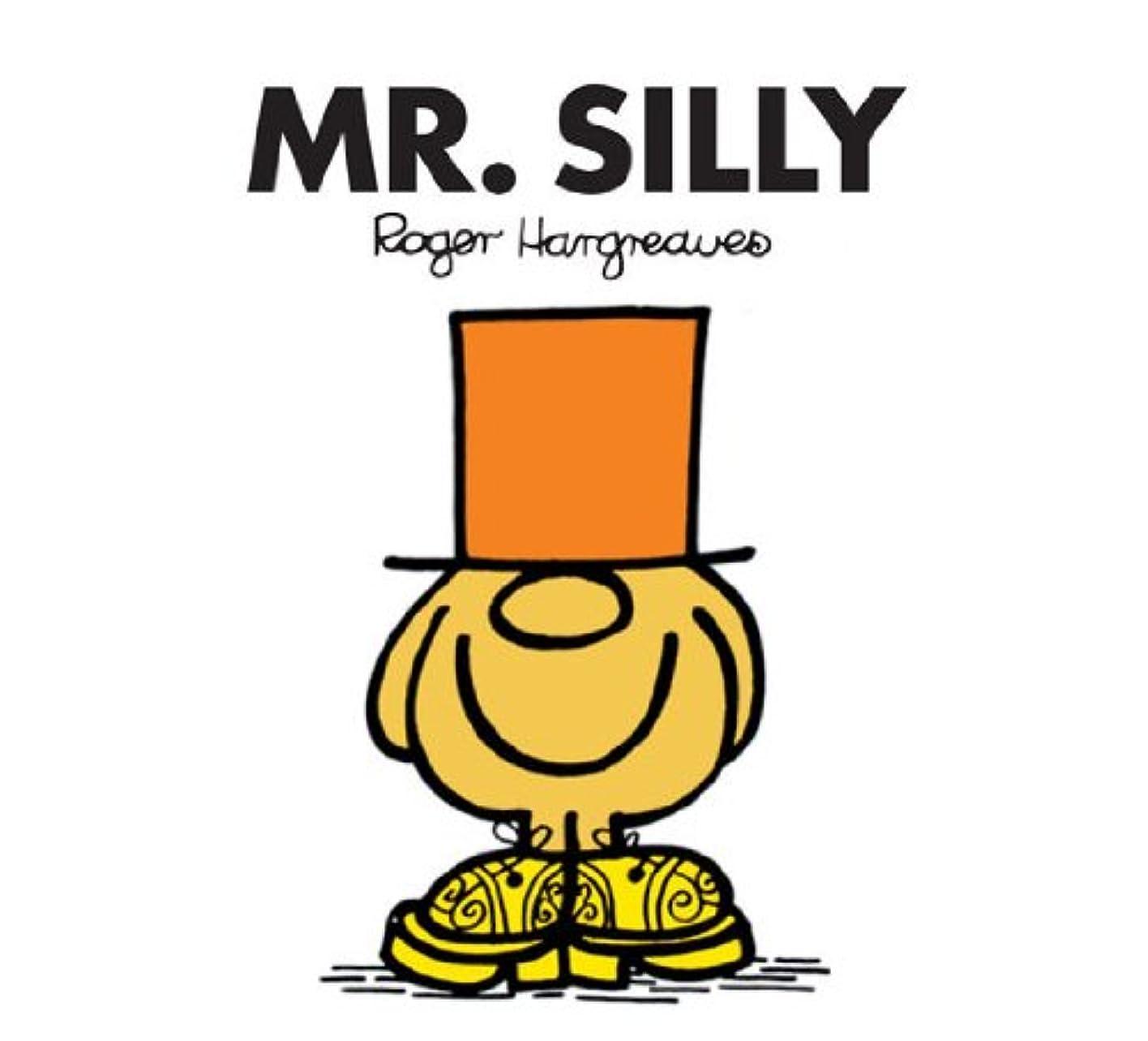 伝える捕虜三番Mr. Silly (Mr. Men and Little Miss Book 10) (English Edition)