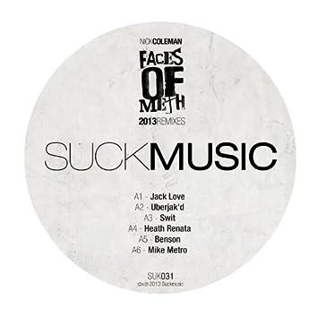 Faces of Meth (2013 Remixes)