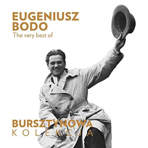 Bursztynowa Kolekcja (The Very Best of Eugeniusz Bodo)