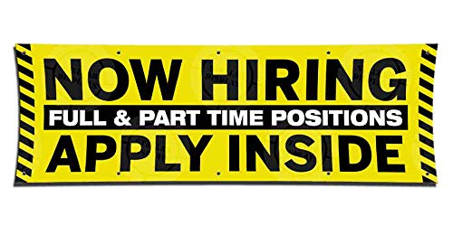 Now Hiring Full & Part Time Apply Inside Banner (1ft X 3ft) Employment Agency Open Sign Industrial Work Positions