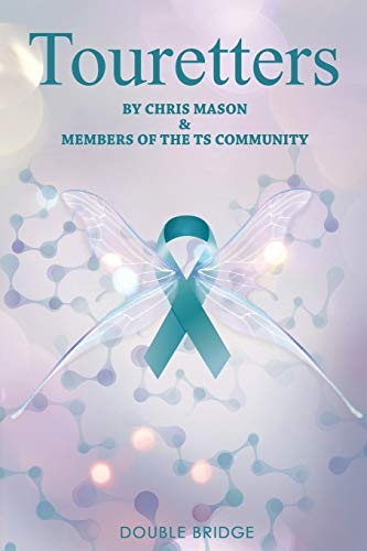 Book: Touretters by Chris David Mason