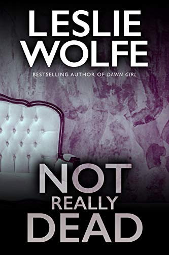 Not Really Dead: A Gripping Serial Killer Thriller