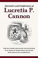 Narrative and Confessions of Lucretia P. Cannon