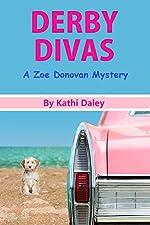 Derby Divas (Zoe Donovan Mystery Book 8)